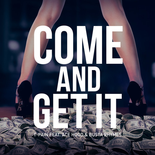 come and get it