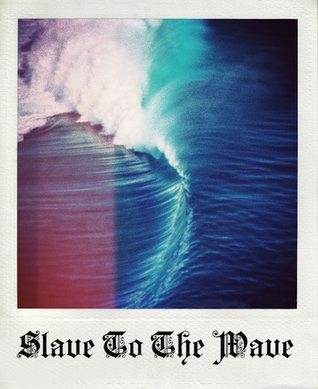 slave to the wave