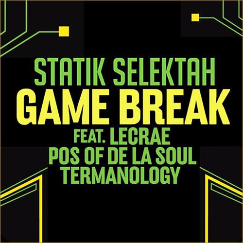 Statik Selektah Game Break