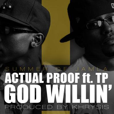 Actual Proof God Willin'