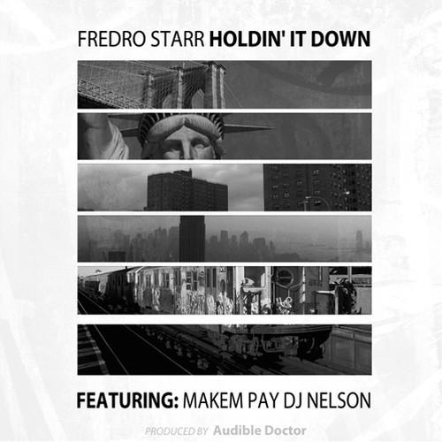 Fredro Starr Holdin' It Down