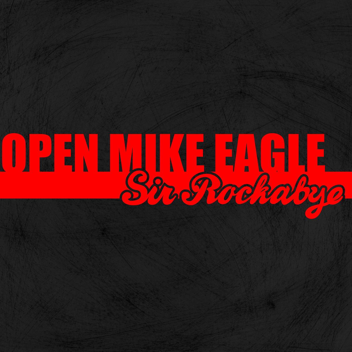 Open Mike Eagle Sir Rockabye