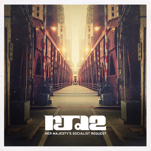 RJD2 Her Majesty's Socialist Request
