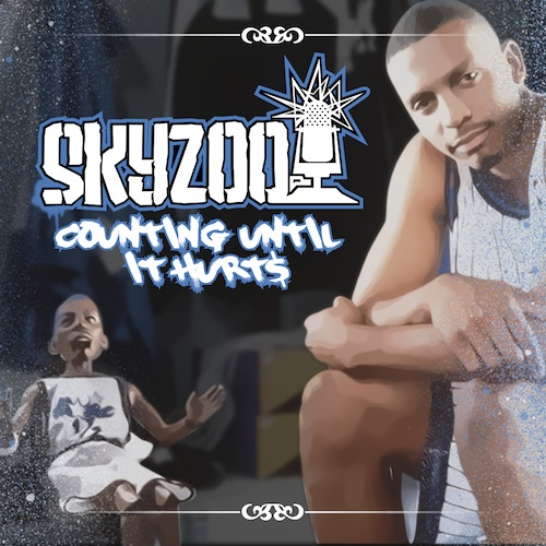Skyzoo Counting Until It Hurts