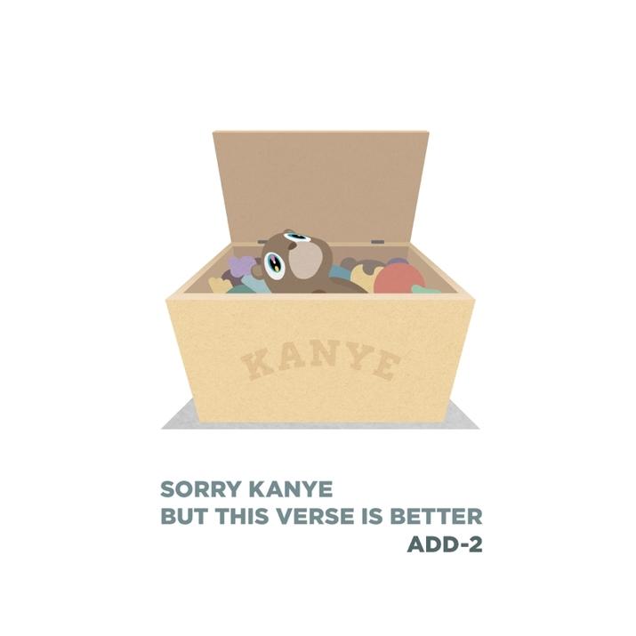Add-2 Sorry Kanye
