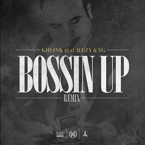 bossin up remix