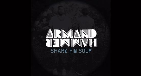 Armand Hammer Shark Fin Soup