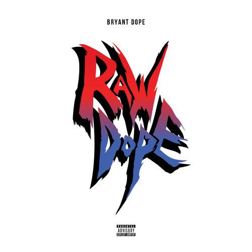 Bryant Dope Raw Dope