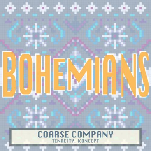 Coarse Company Bohemians