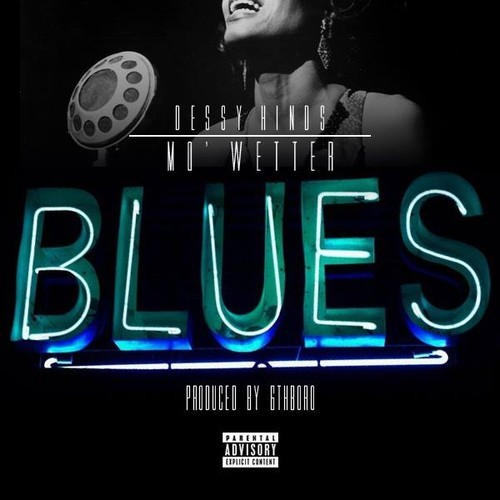 Dessy Hinds Mo'Wetter Blues
