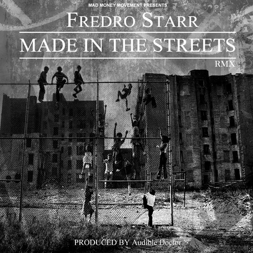 Fredro Starr Made In The Streets