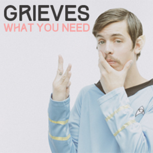 Grieves What You Need
