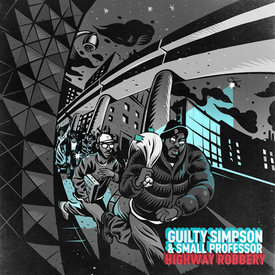 Guilty Simpson & Small Professor Highway Robbery